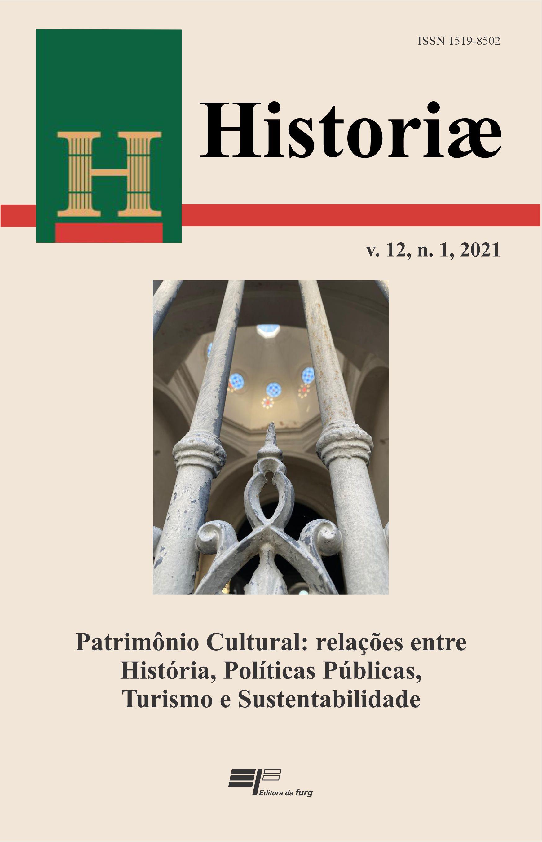 Visualizar v. 12 n. 1 (2021): Patrimônio Cultural: relações entre História, Políticas Públicas, Turismo e Sustentabilidade