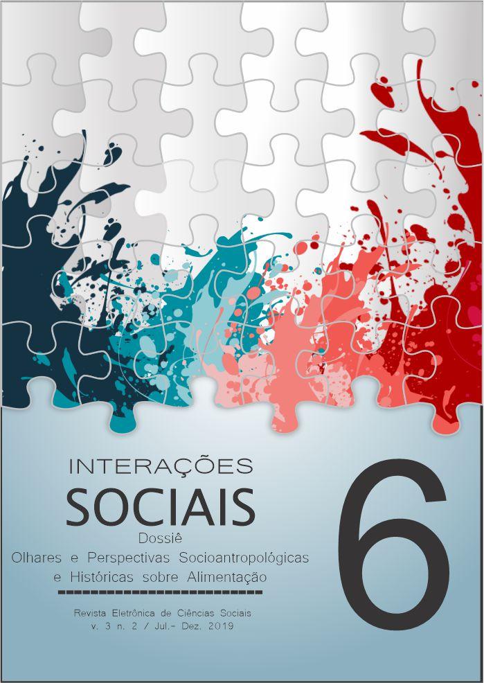 Visualizar v. 3 n. 2 (2019): Dossiê Olhares e Perspectivas Socioantropológicas e Históricas sobre Alimentação